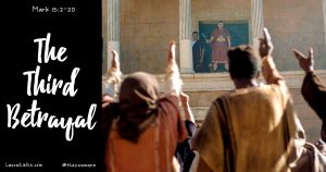 The Third Betrayal: Pilate