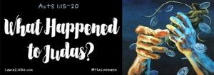 What happened to Judas?