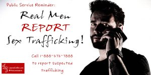Real Men Report Sex Trafficking