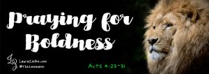 Praying for Boldness