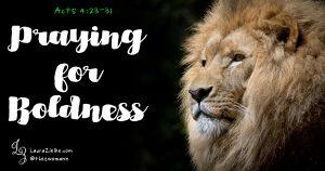 Praying for Boldness