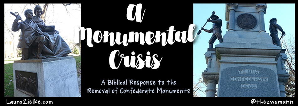 A Monumental Crisis: Biblical Response to the Removal of Confederate Monuments