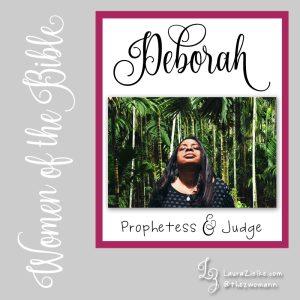 Women of the Bible: Deborah