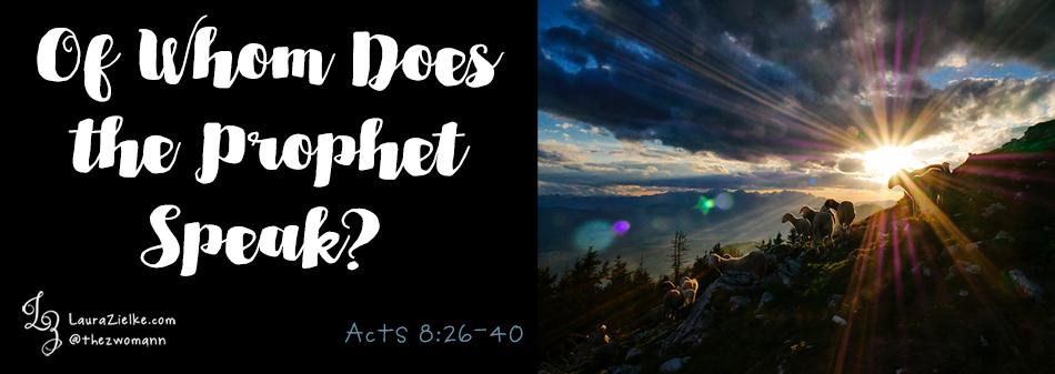 Acts 8 - Ethiopian Eunuch