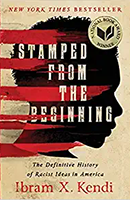 "Must Read: ""Stamped from the Beginning"" by Ibram X. Kendi"