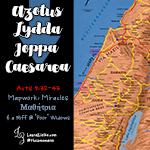 Lydda, Joppa, Caesarea