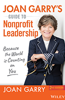 Joan Garry's Guide to Nonprofit Leadership, 2nd Edition
