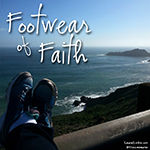 April 2017: Footwear of Faith
