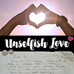 February 2017: Unselfish Love