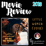 "MOVIE REVIEW: ""LITTLE WOMEN"" BY PINNACLE PEAK FILMSI've never read Little Women by Louisa May Alcott. Don't judge me. I rarely read fiction. It's not that I don't like it: It's just that I never developed a taste for it. Kinda like sushi. Don't judge me for that either..When I was given the opportunity to screen this new movie based on an old novel, I asked my friends if they'd be interested in seeing it, too. Since so many of them said yes, I decided to throw my hat into the ring and write a review..The main characters are four sisters who have stereotypically different personality types and completely different dreams for their lives. The supporting cast does an amazing job of helping us see the girls not only for who they are at the moment but who they will become as the story develops..The strong relationships between the sisters reminded me a lot of my own childhood: the love/hate relationship you have with those who know you sometimes better than you know yourself.."