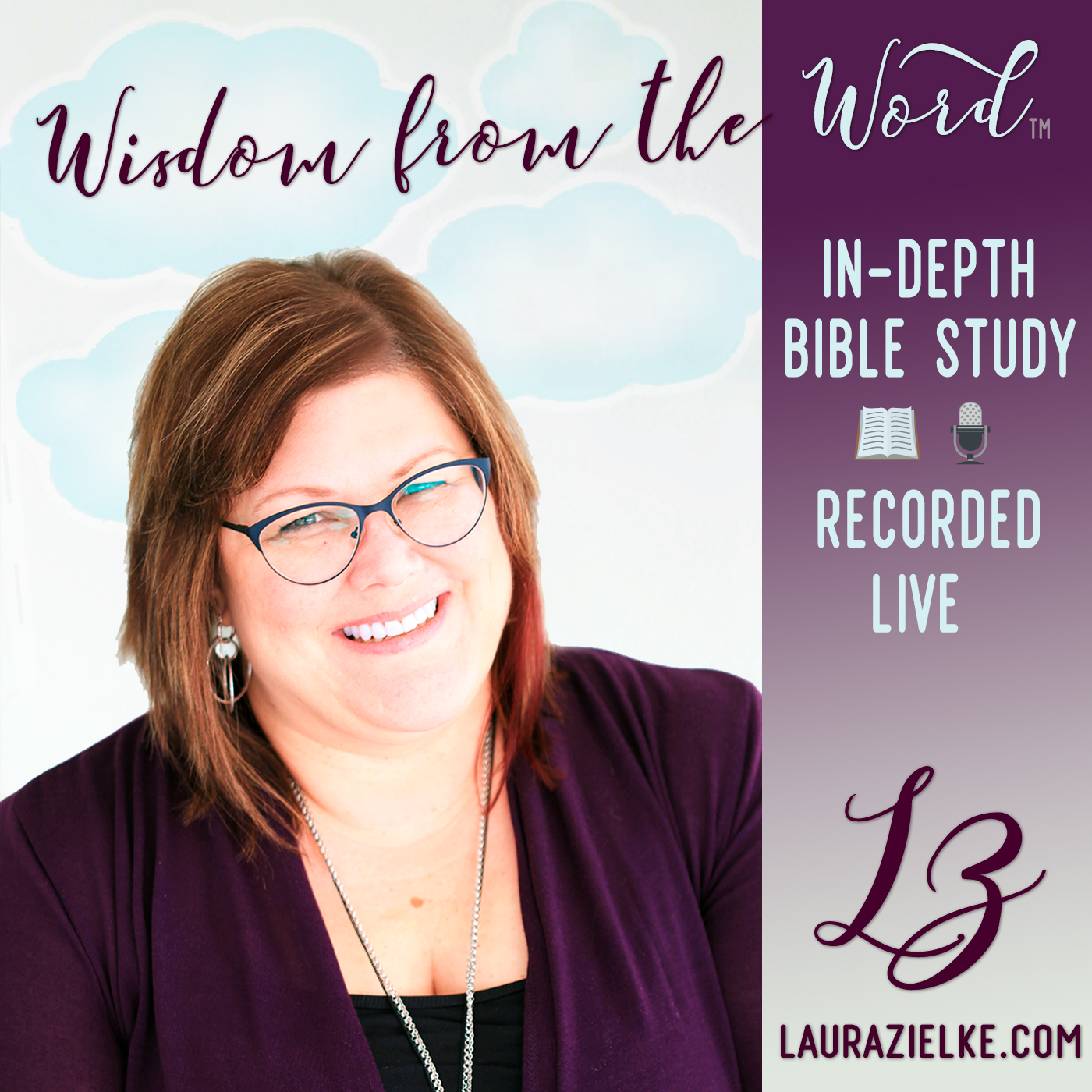 Wisdom from the Word with Laura Zielke